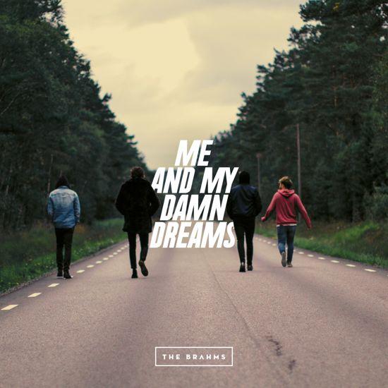 The Brahms – Me and My Damn Dreams: toont een band met grote ambities