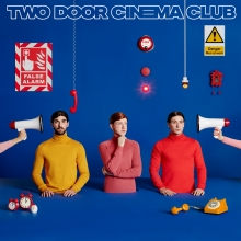Two Door Cinema Club – False Alarm