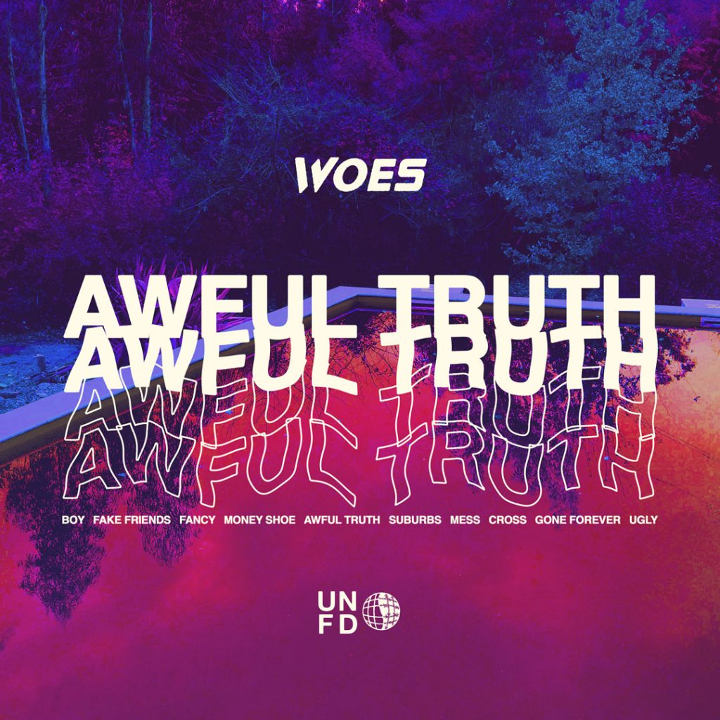 Woes – Awful Truth