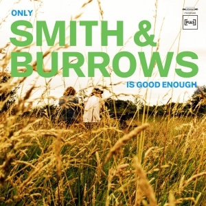 Nieuwe muziek: Smith & Burrows, EUT en Personal Trainer